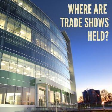 Where are TradeShows Held