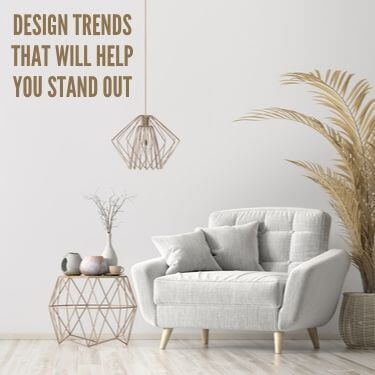 Design Trends That Will Help You Stand Out