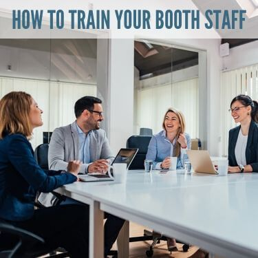 How to Train Your Booth Staff