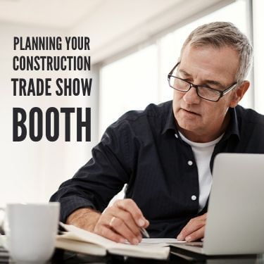 Planning Your Construction Trade Show Booth