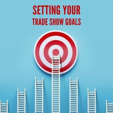 Setting Your Trade Show Goals