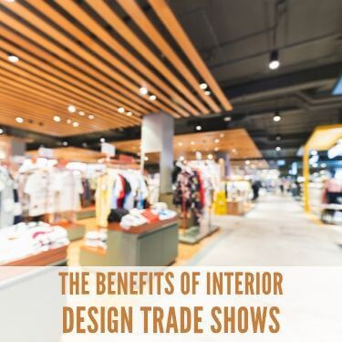 The Benefits of Interior Design Trade Shows