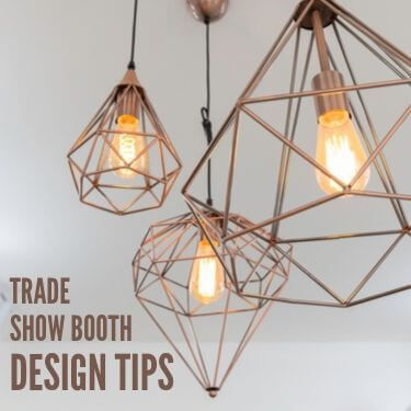 Trade Show Booth Design Tips