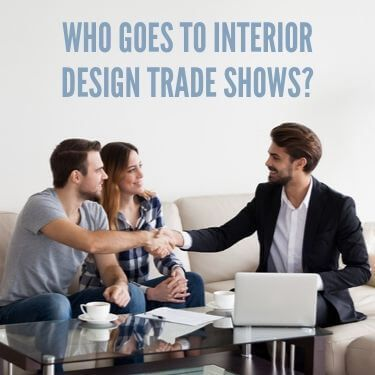 Who Goes To Interior Design Trade Shows