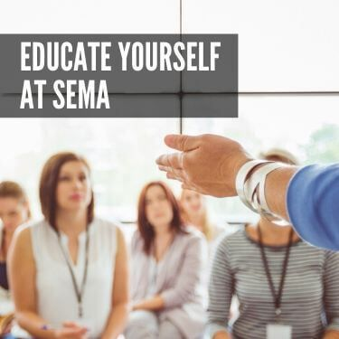 Educate Yourself at SEMA