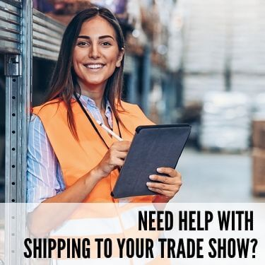 Need Help With Shipping to Your Trade Show