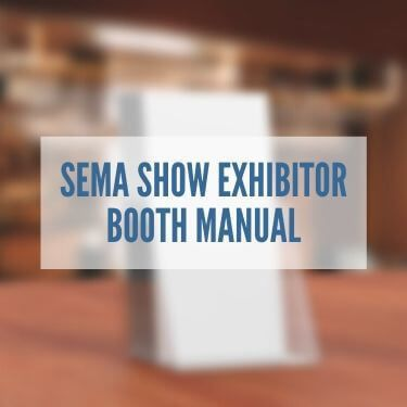 SEMA Show Exhibitor Booth Manual