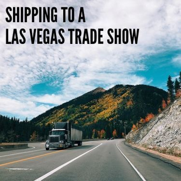 Shipping to a Las Vegas Trade Show