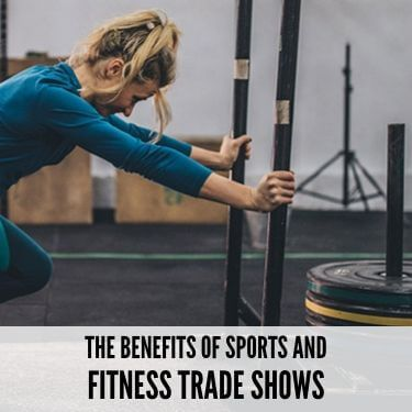The Benefits Of Sports And Fitness Trade Shows