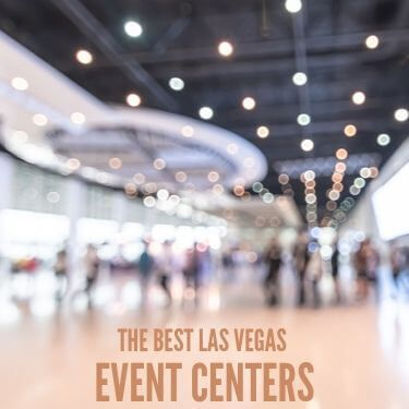 The Best LAs Vegas Event Centers