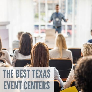 The Best Texas Event Centers