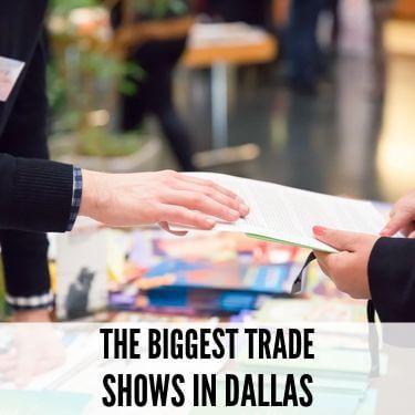 The Biggest Trade Shows In Dallas