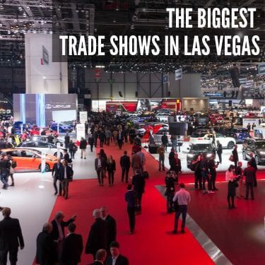 he Biggest Trade Shows in LAs Vegas