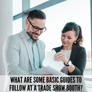 What Are Some Basic Guides to Follow At a Trade Show Booth