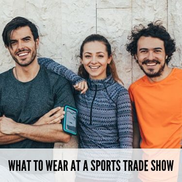 What To Wear At A Sports Trade Show