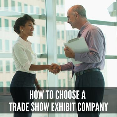 How to Choose a Trade Show Exhibit Company