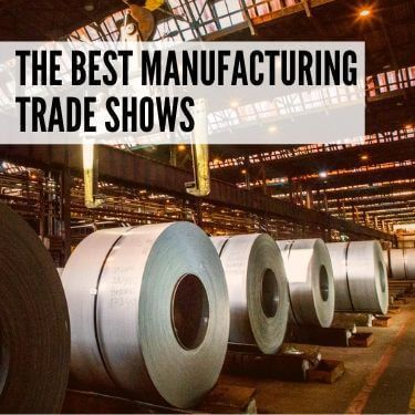 The Best Manufacturing Trade Shows