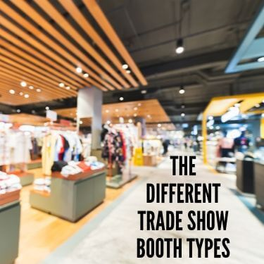The Different Trade Show Booth Types
