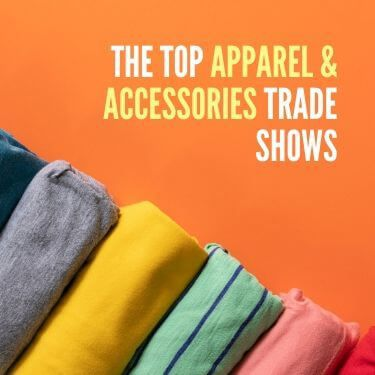 The Top Apparel & Accessories Trade Shows