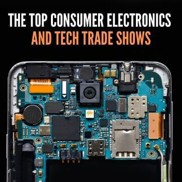 The Top Consumer Electronics and Tech Trade Shows