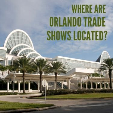 Where are Orlando Trade Shows Located