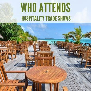 Who Attends Hospitality Trade Shows