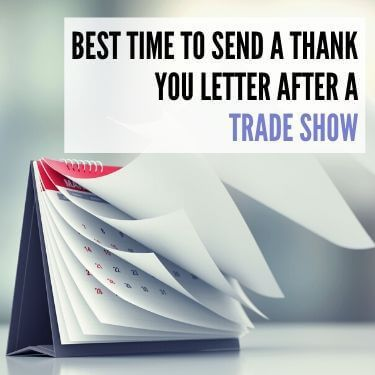 Best Time to Send a Thank You Letter After a Trade Show
