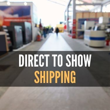 Direct to Show Shipping