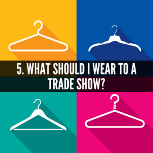 What Should I Wear to a Trade Show