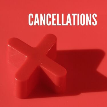 Cancellations