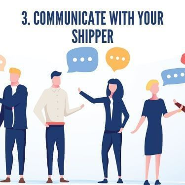 Communicate with Your Shipper