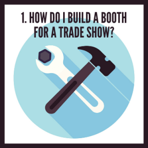 How Do I Build a Booth for a Trade Show