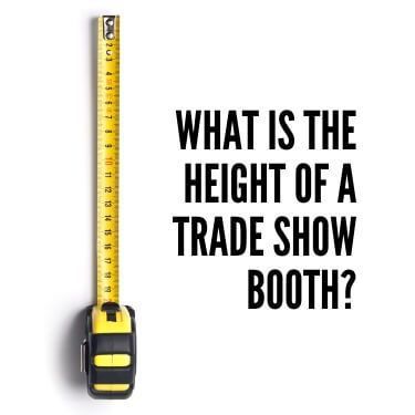 What is the Height of a Trade Show Booth