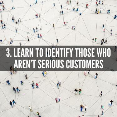 Learn to Identify Those Who Aren't Serious Customers